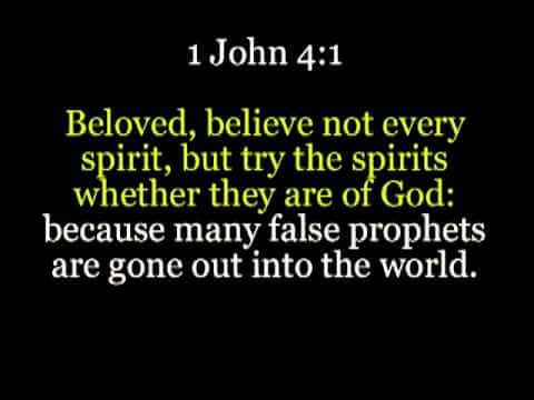 Scripture Test The Spirits (1 John 4:18)