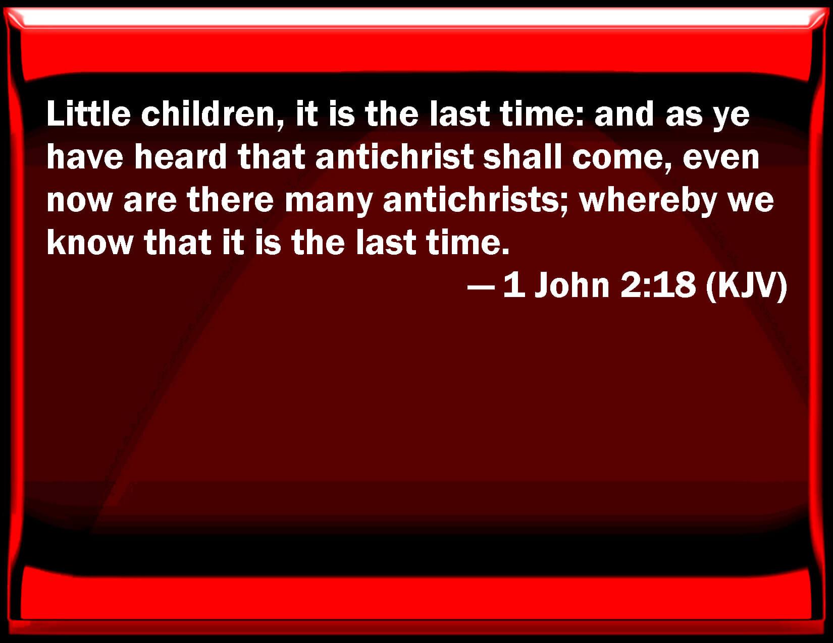 1 John 2:18